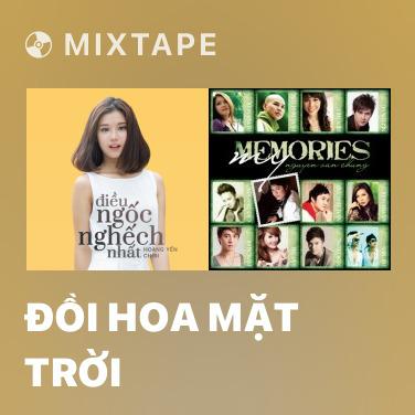 Mixtape Đồi Hoa Mặt Trời - Various Artists