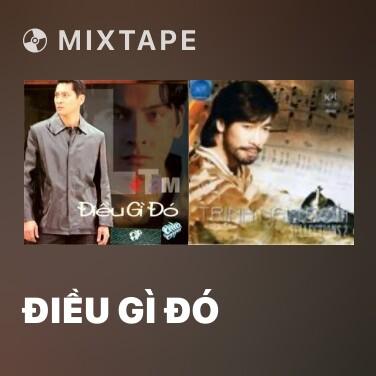 Mixtape Điều Gì Đó - Various Artists