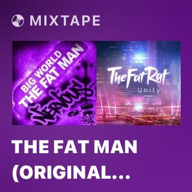 Mixtape The Fat Man (Original Mix) - Various Artists