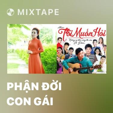 Mixtape Phận Đời Con Gái - Various Artists