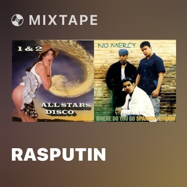 Mixtape Rasputin - Various Artists