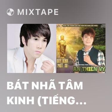 Mixtape Bát Nhã Tâm Kinh (Tiếng Phạn) - Various Artists