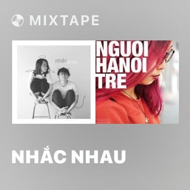Mixtape Nhắc Nhau - Various Artists