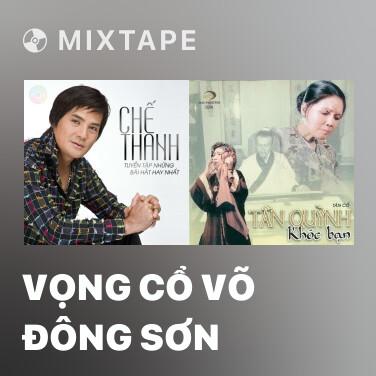 Mixtape Vọng Cổ Võ Đông Sơn - Various Artists