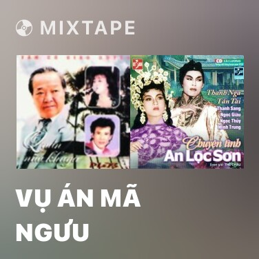 Mixtape Vụ Án Mã Ngưu - Various Artists