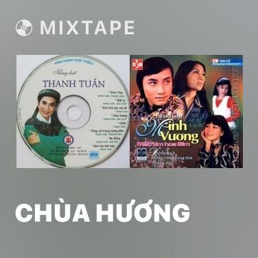 Mixtape Chùa Hương - Various Artists