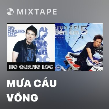 Mixtape Mưa Cầu Vồng - Various Artists