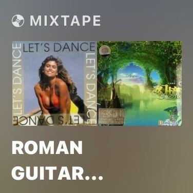 Mixtape Roman Guitar (Tango) - Various Artists
