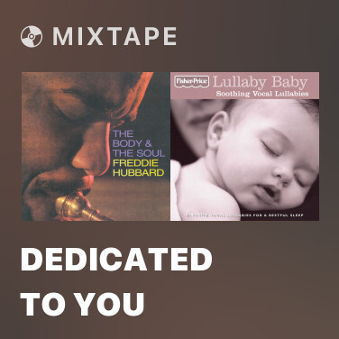 Mixtape Dedicated To You - Various Artists