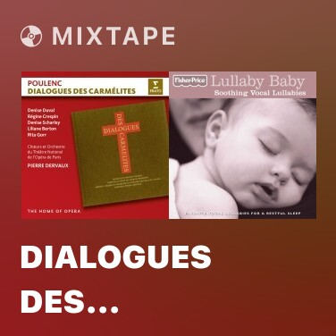 Mixtape Dialogues des Carmélites, Act 1: