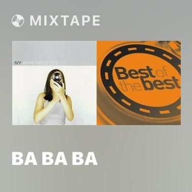 Mixtape Ba Ba Ba - Various Artists