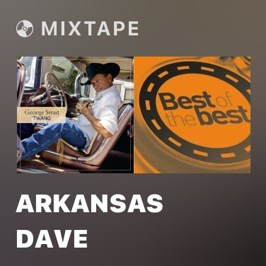 Mixtape Arkansas Dave - Various Artists