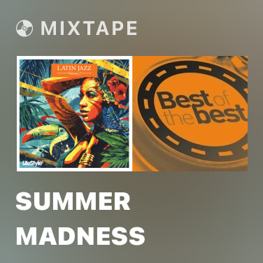 Mixtape Summer Madness - Various Artists