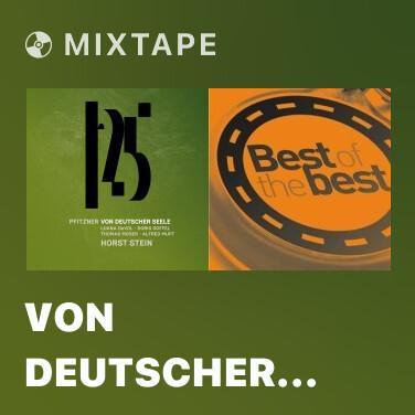 Mixtape Von deutscher Seele, Op. 28, Pt. 2 Leben un Singen: