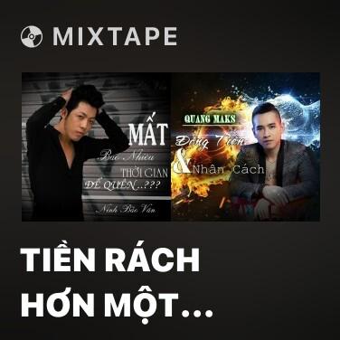 Mixtape Tiền Rách Hơn Một Nhân Cách - Various Artists