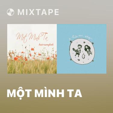 Mixtape Một Mình Ta - Various Artists