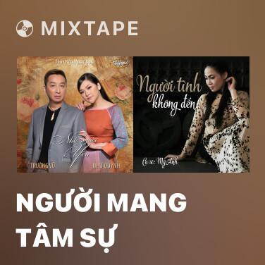 Mixtape Người Mang Tâm Sự - Various Artists