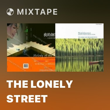 Mixtape The Lonely Street