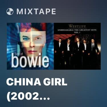 Mixtape China Girl (2002 Remaster) - Various Artists