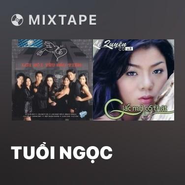 Mixtape Tuổi Ngọc - Various Artists