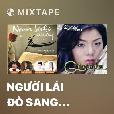 Mixtape Người Lái Đò Sang Sông - Various Artists