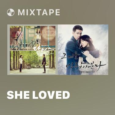 Mixtape She Loved - Various Artists