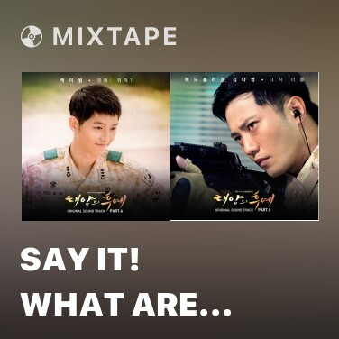 Mixtape Say It! What Are You Doing? - Various Artists