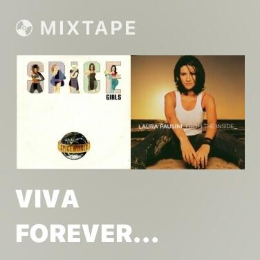 Mixtape Viva Forever (Radio Edit) - Various Artists