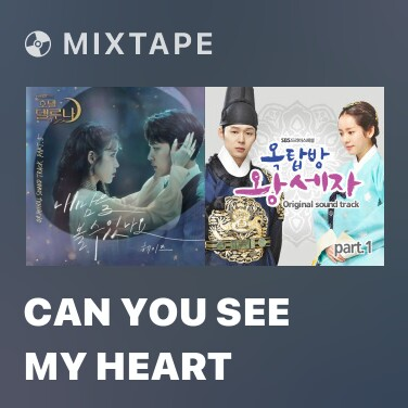 Mixtape Can You See My Heart - Various Artists