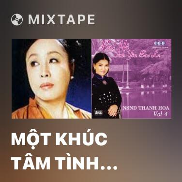 Mixtape Một Khúc Tâm Tình Của Người Hà Tĩnh - Various Artists