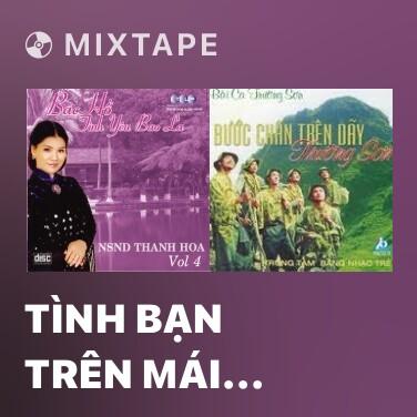 Mixtape Tình Bạn Trên Mái Trường - Various Artists