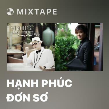 Mixtape Hạnh Phúc Đơn Sơ - Various Artists
