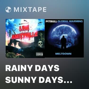 Mixtape Rainy Days Sunny Days (feat. Ise B) - Various Artists
