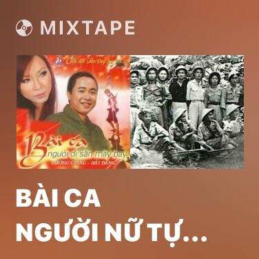 Mixtape Bài Ca Người Nữ Tự Vệ Sài Gòn - Various Artists