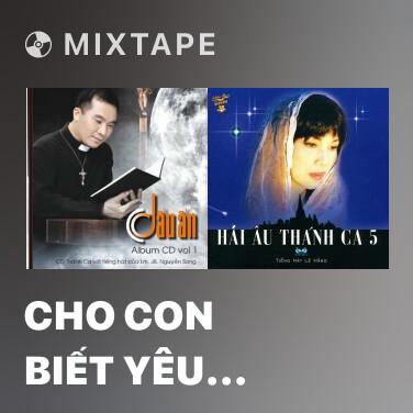 Mixtape Cho Con Biết Yêu Thương - Various Artists