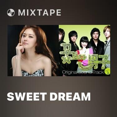 Mixtape Sweet Dream - Various Artists