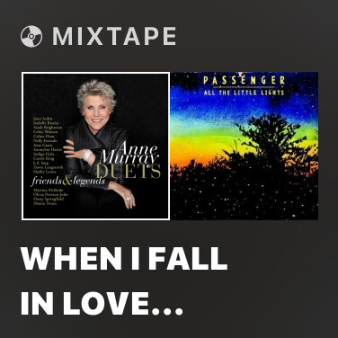 Mixtape When I Fall In Love (Live) - Various Artists