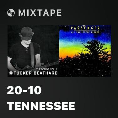 Mixtape 20-10 Tennessee - Various Artists