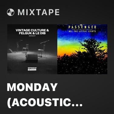 Mixtape Monday (Acoustic Version) - Various Artists