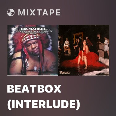 Mixtape Beatbox (Interlude) -