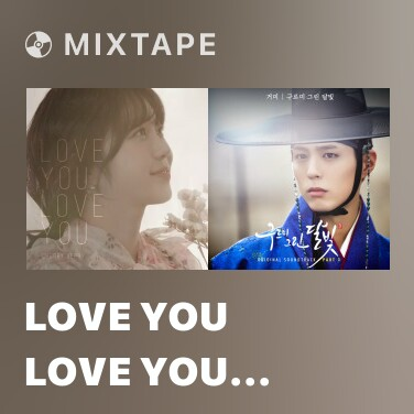 Mixtape Love You Love You (Inst.) -