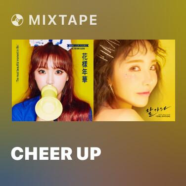 Mixtape Cheer Up - Various Artists