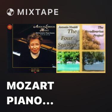 Mixtape Mozart Piano Sonata In C, K.330 (300h) - III. Allegretto - Various Artists
