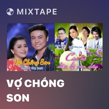 Mixtape Vợ Chồng Son - Various Artists