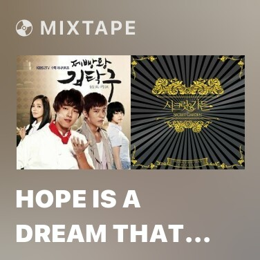 Mixtape Hope Is A Dream That Doesn't Sleep - Various Artists