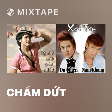 Mixtape Chấm Dứt - Various Artists