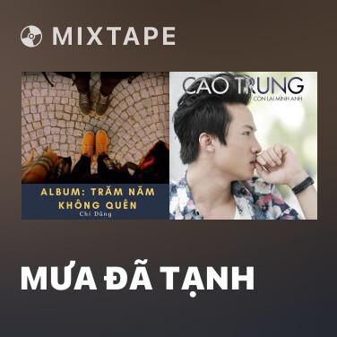 Mixtape Mưa Đã Tạnh - Various Artists