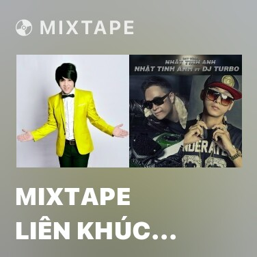 Mixtape Mixtape Liên Khúc Nhạc Vàng Remix (Dance ver.) - Various Artists