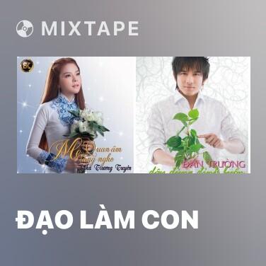 Mixtape Đạo Làm Con - Various Artists
