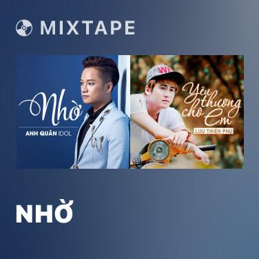 Mixtape Nhờ - Various Artists